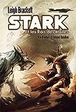 Stark et les rois des étoiles