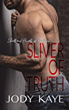 Sliver of Truth (Shattered Hearts of Carolina Book 3)