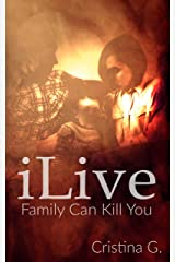 iLive: Emotional Abuse on Women who Love too Much Kindle Edition