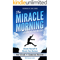 The Miracle Morning for Entrepreneurs: Elevate Your SELF to Elevate Your BUSINESS (English Edition)