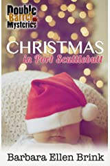 Christmas in Port Scuttlebutt (Double Barrel Mysteries Book 4) Kindle Edition