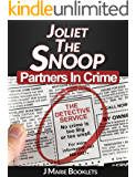 Joliet The Snoop: Partners In Crime