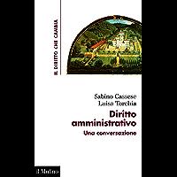 Diritto amministrativo: Una conversazione (Il diritto che cambia) (Italian Edition) book cover