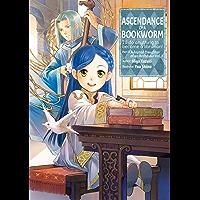 Ascendance of a Bookworm: Part 3 Volume 1 (English Edition)