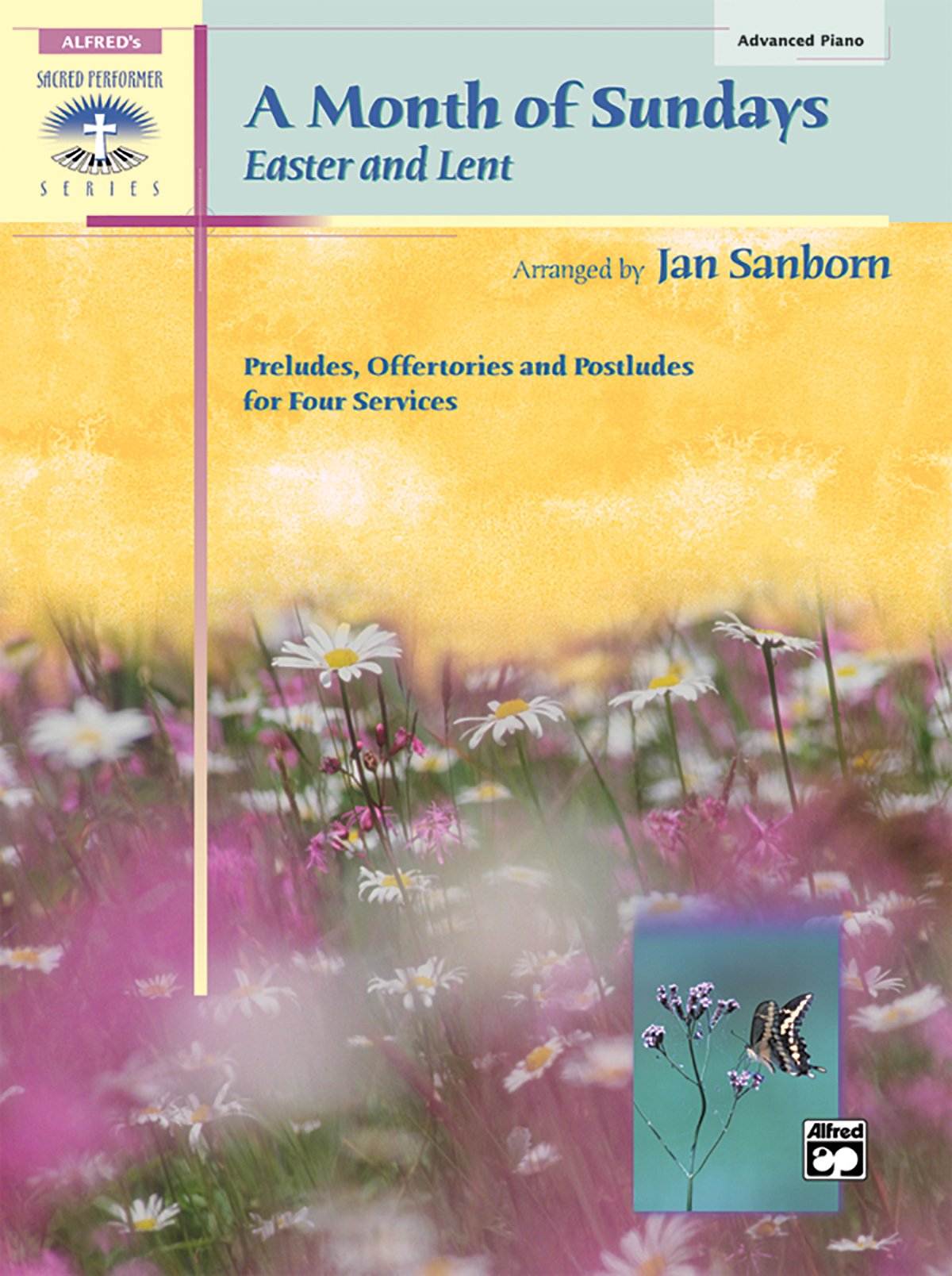 A Month of Sundays: Easter and Lent (Sacred Performer Collections)