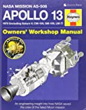 Apollo 13 Owners' Workshop Manual: An engineering insight into how NASA saved the crew of the failed Moon mission