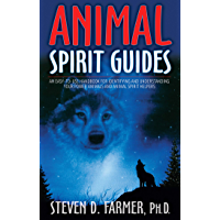 Animal Spirit Guides: An Easy-to-Use Handbook for Identifying and Understanding Your Power Animals and Animal Spirit…