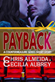 Payback: A Contemporary Romance Short Story in the Countermeasure Series