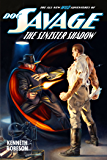 Doc Savage: The Sinister Shadow (The Wild Adventures of Doc Savage Book 14) (English Edition)