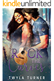 Rock the Curves: A Rockstar Romance