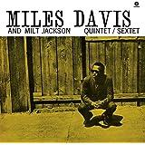 Miles Davis & Milt Jackson Quintet/Sextet (180g) [VINYL]