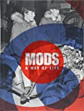 Mods: A Way of Life (Carpet Bombing Culture)