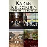 Karen Kingsbury True Crime Novels: Final Vows, Deadly Pretender, The Snake and the Spider, Missy's Murder