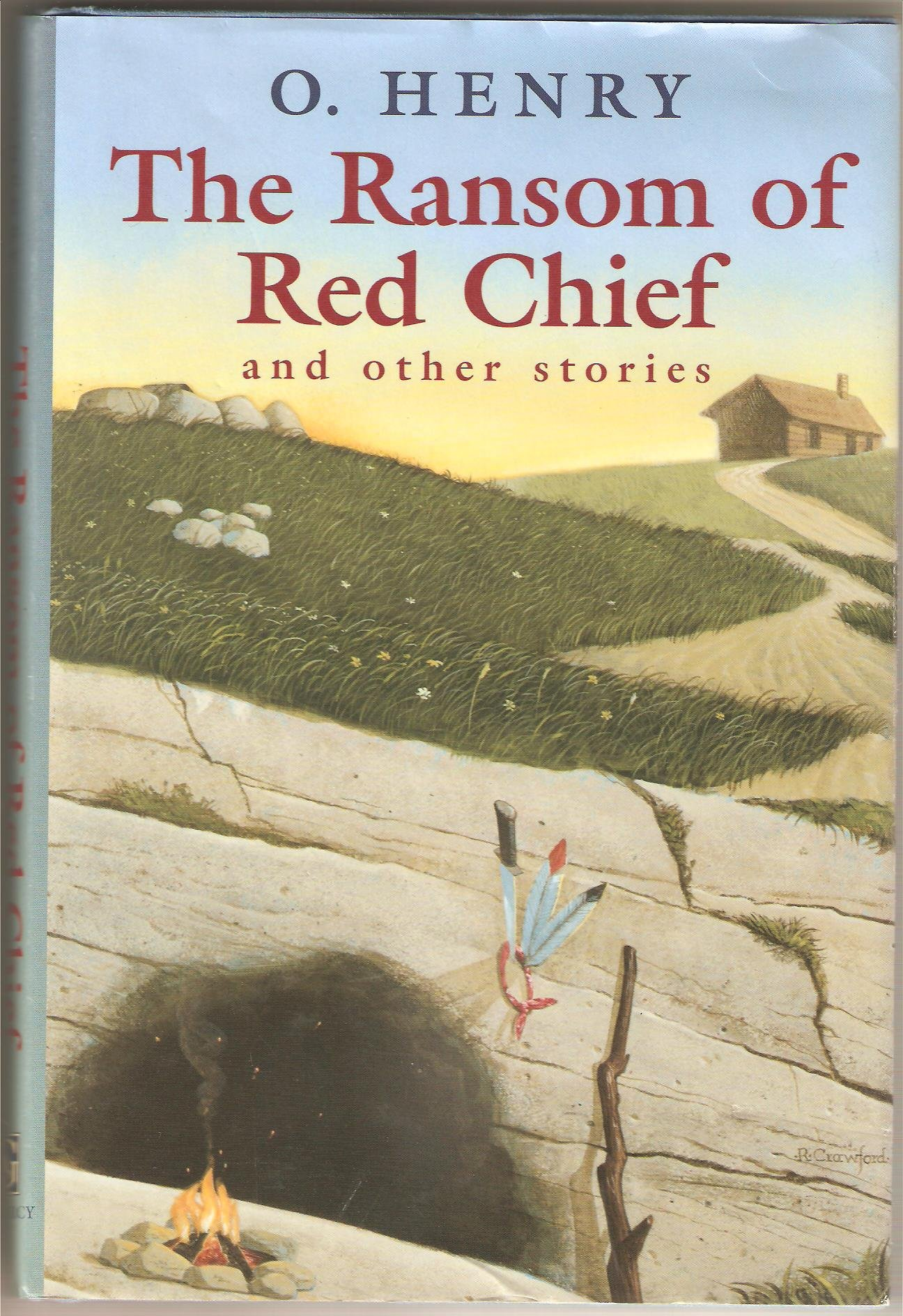 the ransom of red chief essay Ransom of red chief compare and contrast in english class we read the book  ransom of red chief, and after watched the movie of it and after w had to go.