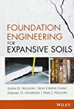 Foundation Engineering for Expansive Soils