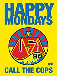 Happy Mondays – Call The Cops