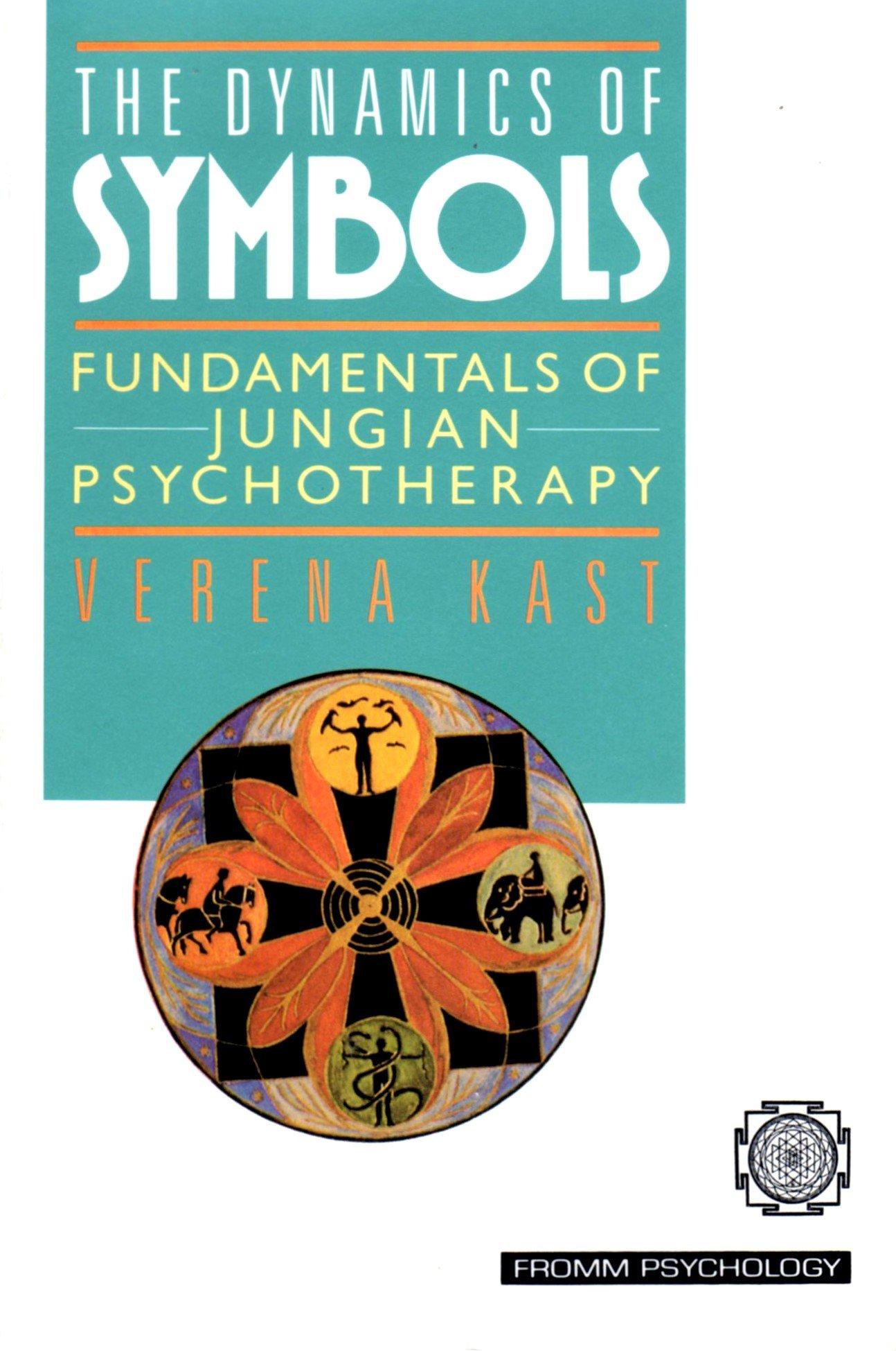Amazon The Dynamics Of Symbols Fundamentals Of Jungian