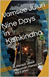 Nine Days in Kishkindha: A Memoir about Hanuman, Hampi and My Father