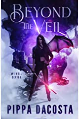 Beyond The Veil: A Muse Urban Fantasy (The Veil Series Book 1) Kindle Edition