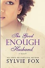 The Good Enough Husband Kindle Edition