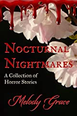 Nocturnal Nightmares: A Collection Of Horror Stories Kindle Edition