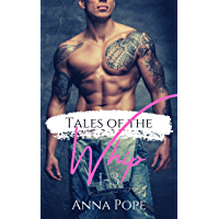 Tales of The Whip series: A complete gay, BDSM romance collection (English Edition)