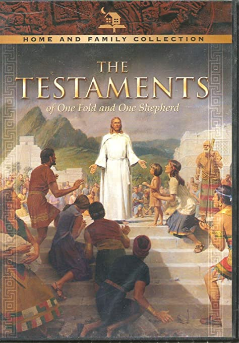 The Testaments of One Fold and One Shepherd Home and Family Collection
