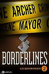 Borderlines (Joe Gunther Mysteries Book 2) Kindle Edition