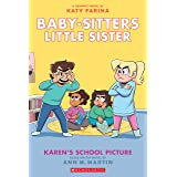 Karen's School Picture: A Graphic Novel (Baby-sitters Little Sister #5) (Adapted edition) (Baby-Sitters Little Sister Graphix