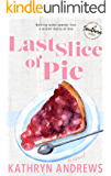 Last Slice of Pie (Starving for Southern)