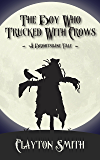 The Boy Who Trucked With Crows: A Brightsbane Fairy Tale