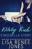Dirty Rich Cinderella Story (Dirty Rich Book 2)