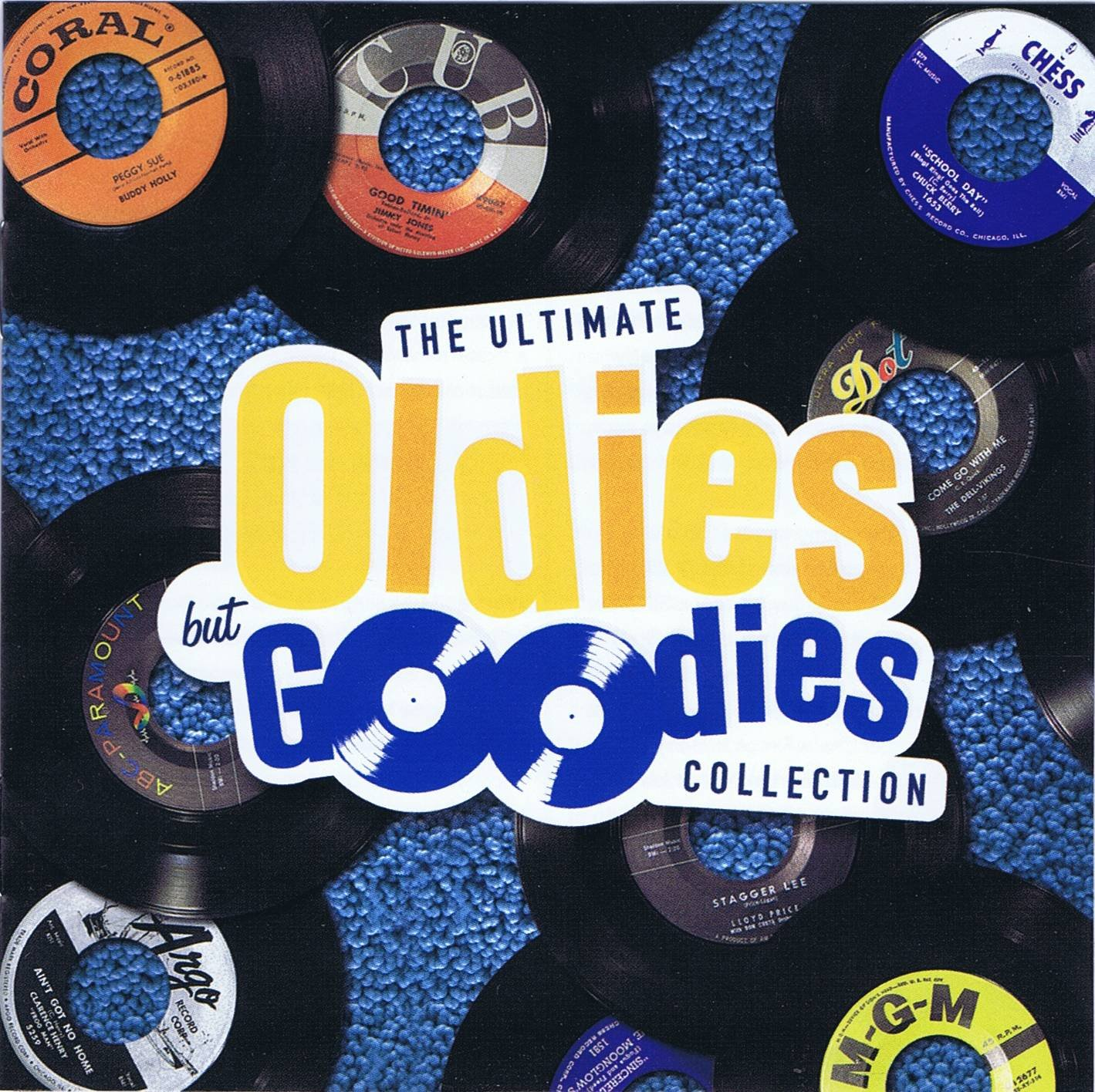 The Ultimate Oldies But Goodies Collection: Rock Around the Clock