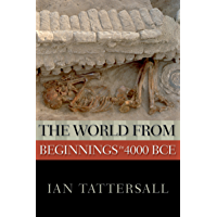 The World from Beginnings to 4000 BCE (New Oxford World History) (English Edition)