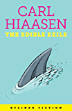 The Edible Exile (English Edition)