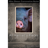 All Harriet's Pieces: After Dinner Conversation Short Story Series (English Edition)