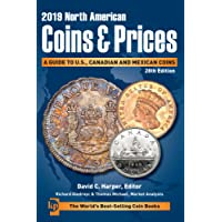 2019 North American Coins & Prices: A Guide to U.S., Canadian and Mexican Coins;North American Coins & Prices