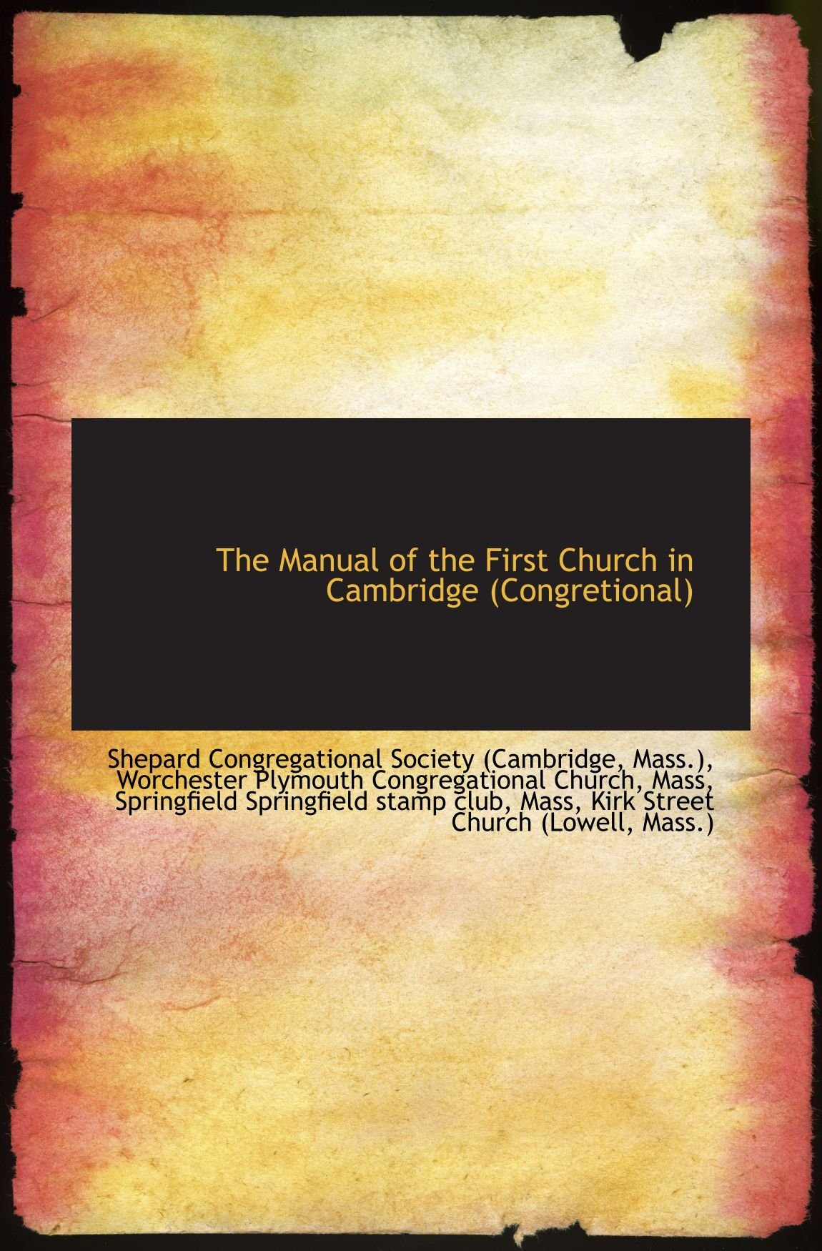 Download The Manual of the First Church in Cambridge (Congretional) pdf epub