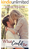 What Could Be (Everyday Love Book 1)