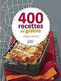 400 recettes de gratins