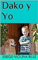 Dako Y Yo (Aventuras De Saúl Nº