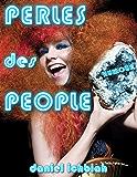 Les Perles des People (Humour)