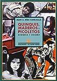 Quinquis, Maderos Y Picoletos (Los Cuatro Vientos)