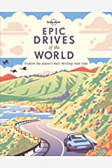 Epic Drives of the World (Lonely Planet) Hardcover