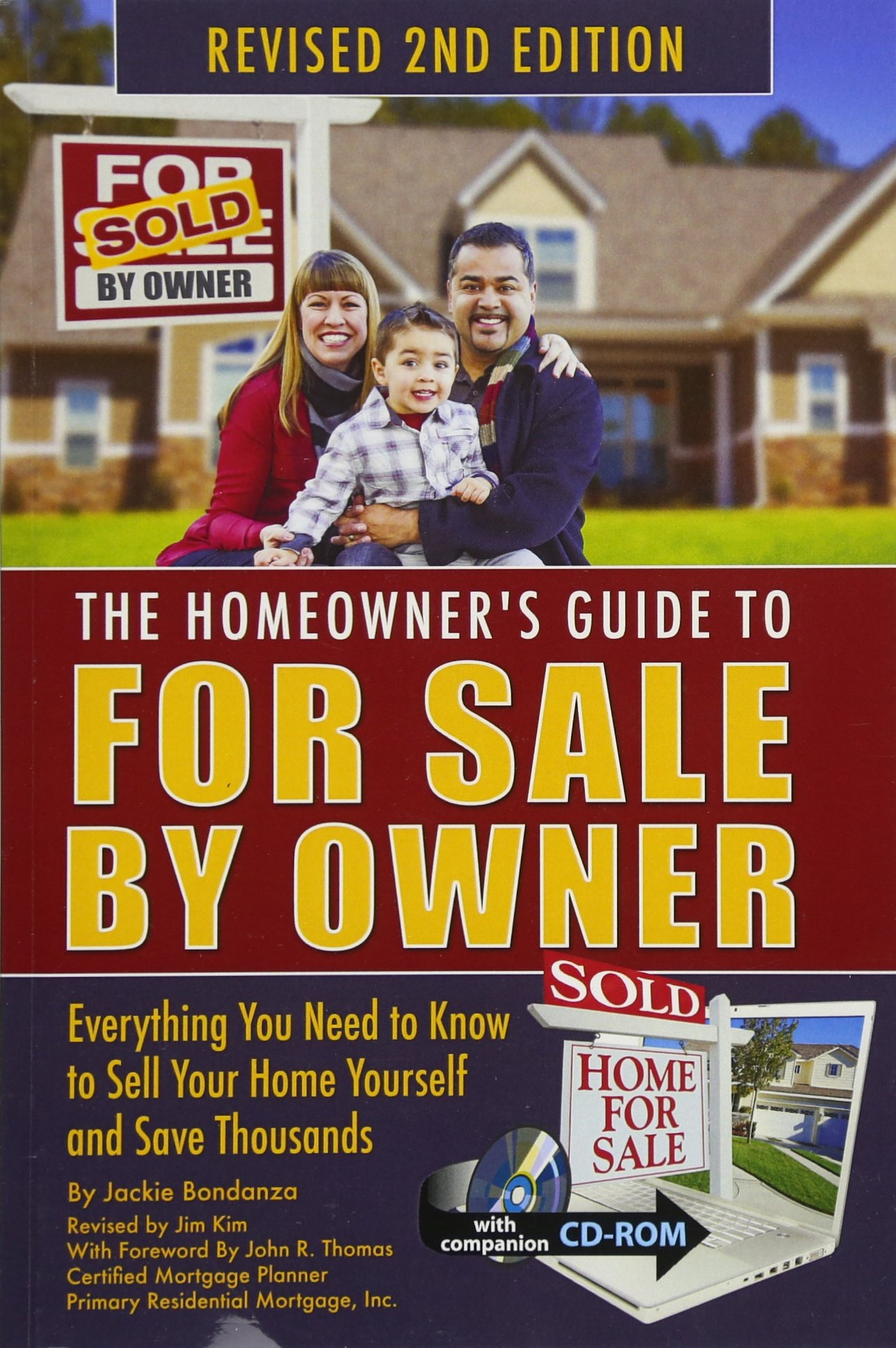 The Homeowner's Guide to for Sale by Owner: Everything You Need to Know to Sell Your Home Yourself and Save Thousands 2nd Edition