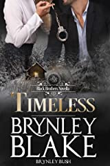 Timeless (Black Brothers Book 4) Kindle Edition