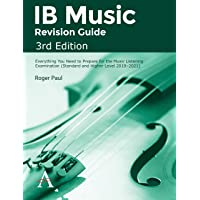 IB Music Revision Guide, 3rd Edition: Everything you need to prepare for the Music Listening Examination (Standard and…