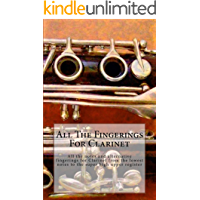 All The Fingerings For Clarinet: All the notes