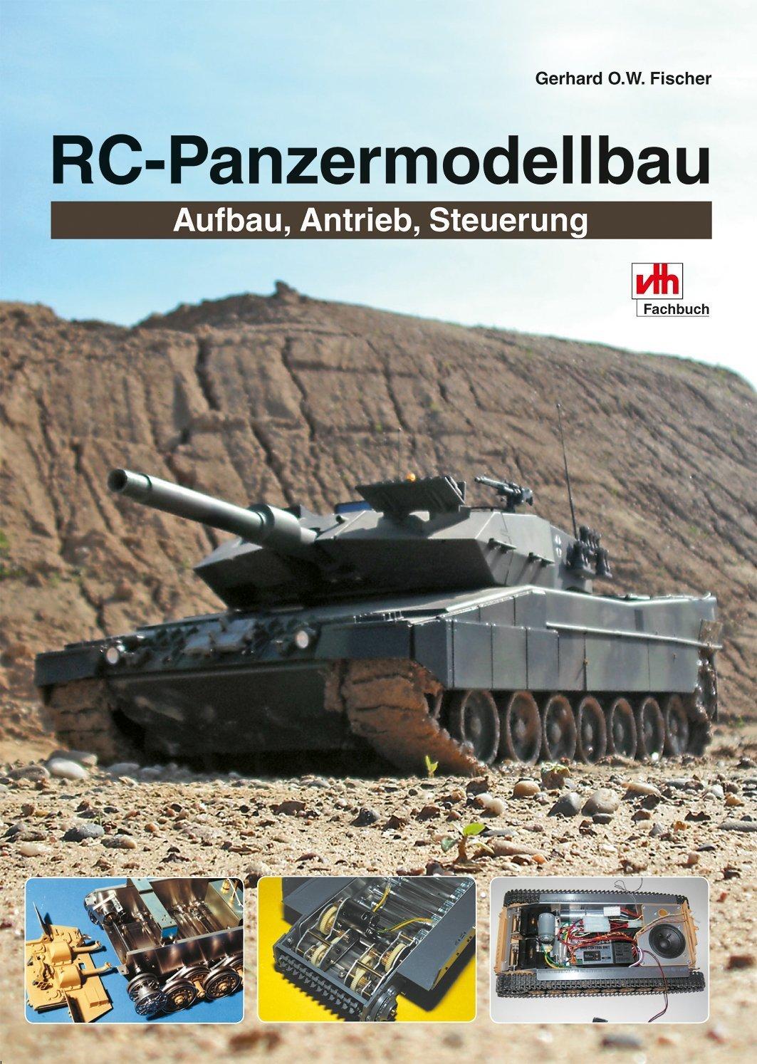 RC-Panzermodellbau - Aufbau, Antrieb, Steuerung