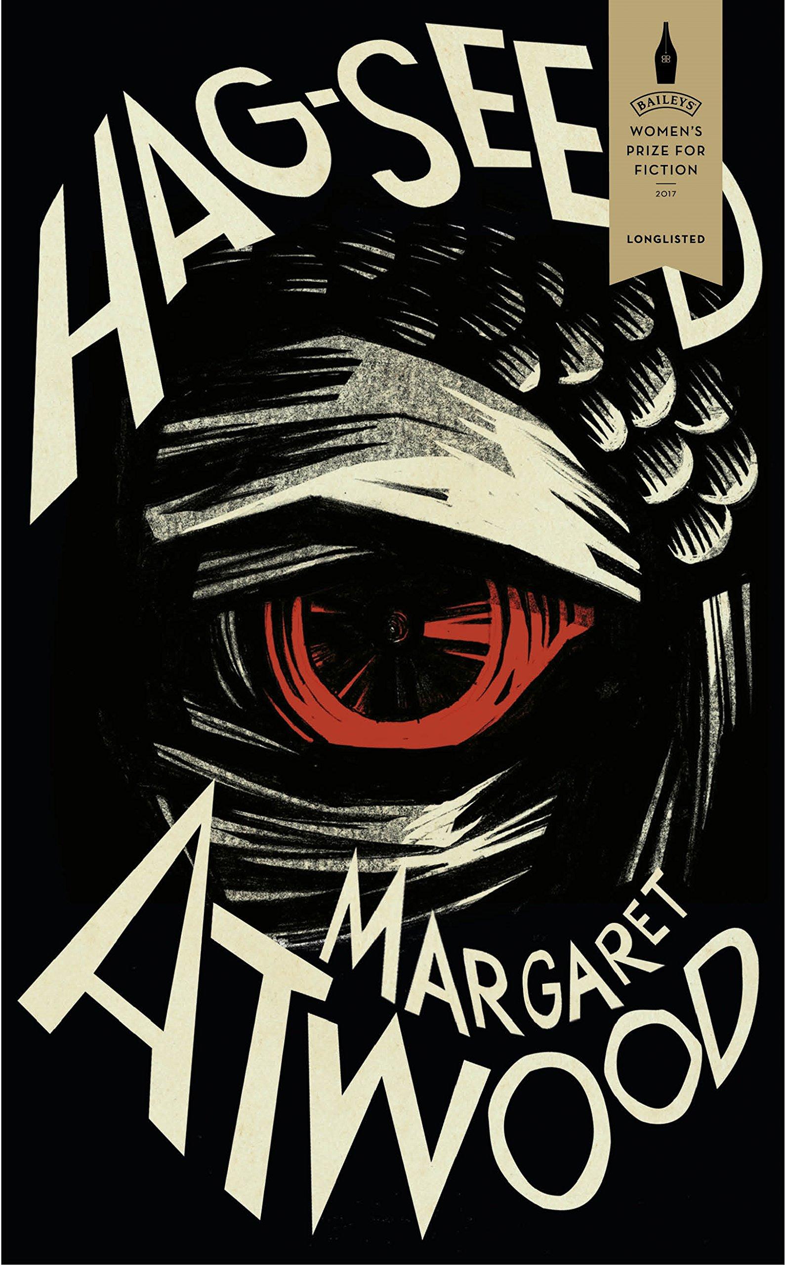 Hag-Seed: Amazon.co.uk: Atwood, Margaret: 9781781090220: Books